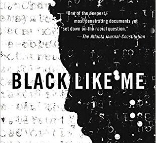 CMG August Book #2 Of The Month is Black Like Me